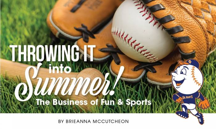 Throwing It Into Summer: The Business of Fun & Sports