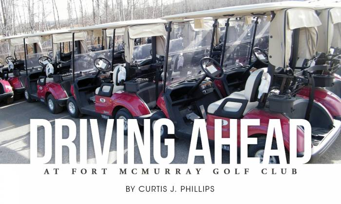 Driving Ahead at The Fort McMurray Golf Club
