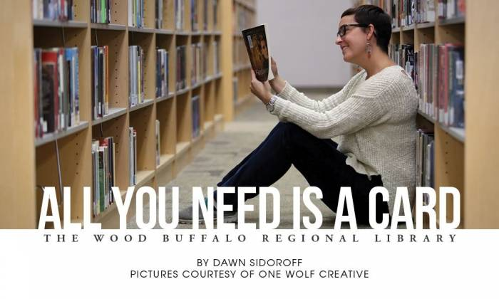 All You Need is a Card: The Wood Buffalo Regional Library