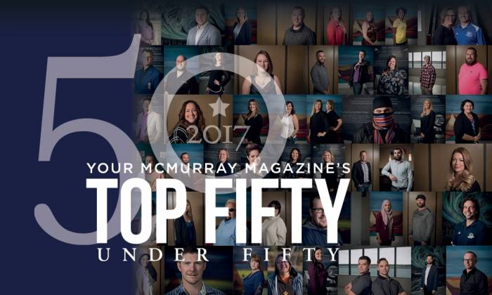 Your McMurray Magazine's Top Fifty Under Fifty