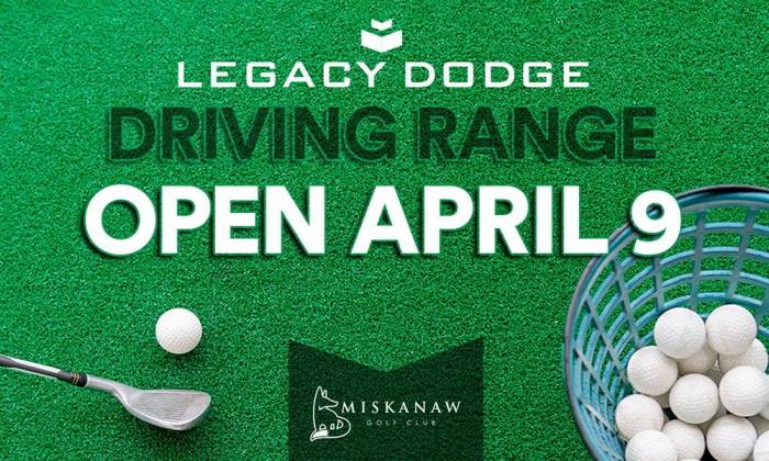 The Legacy Dodge Driving Range at Miskanaw Golf Club is opening for the season