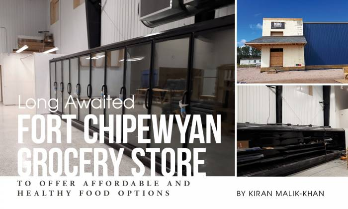 Long Awaited Fort Chipewyan Grocery Store to Offer Affordable and Healthy Food Options