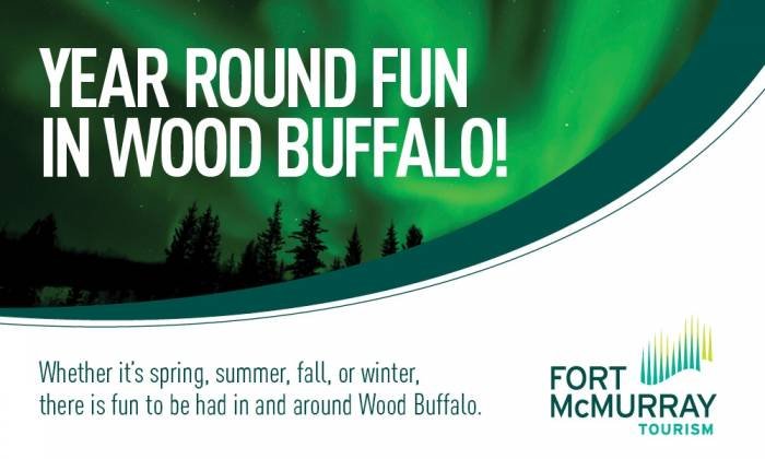 Fort McMurray Tourism Advertorial - Year Round Fun in Wood Buffalo!