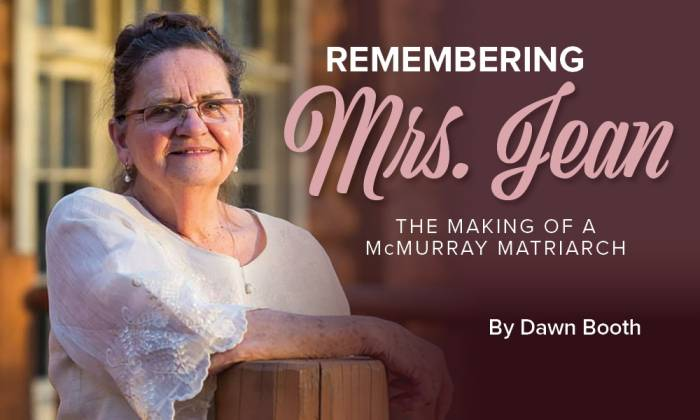 Remembering Mrs. Jean - The Making of a McMurray Matriarch