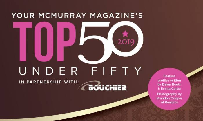 2019 Your McMurray Magazine's Top 50 Under 50