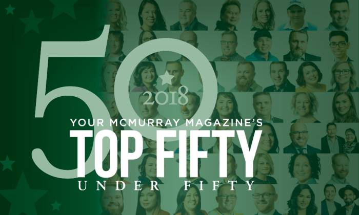 2018 Your McMurray Magazine's Top 50 Under 50